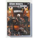 Dvd César Menotti E Fabiano   Memórias Anos 80 E 90 [novo]
